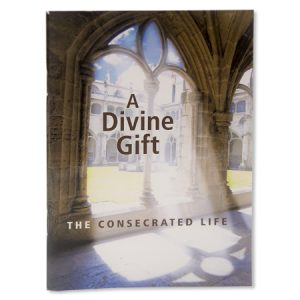 A Divine Gift The Consecrated Life