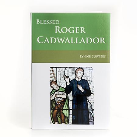 Blessed Roger Cadwallador