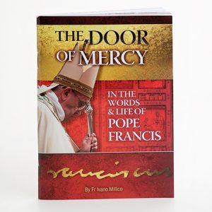The Door of Mercy: In the words & life of Pope Francis