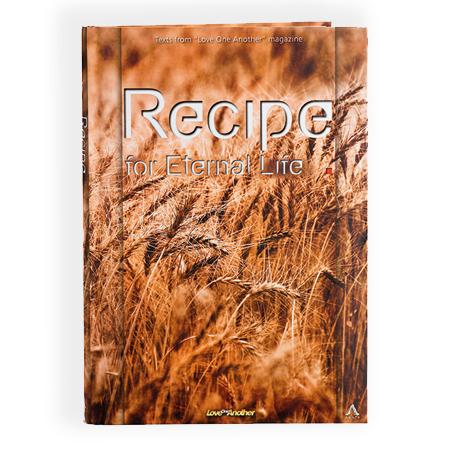 Recipe for Eternal Life