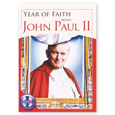 Year of Faith with John Paul II