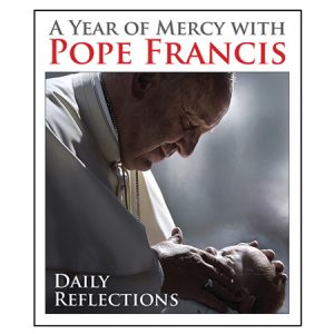 A Year of Mercy with Pope Francis