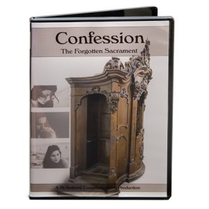 Confession: The Forgotten Sacrament