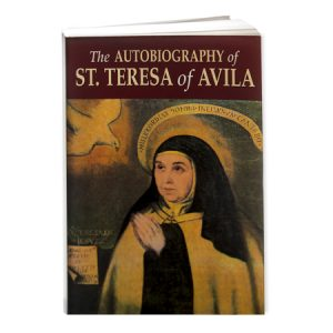 The Autobiography of St Teresa of Avila