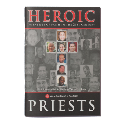 Heroic Priests Witnesses of Faith in the 21st Century