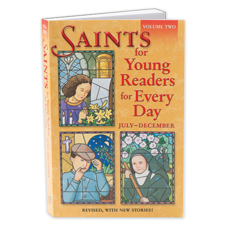 Saints for Young Readers for Every Day July-December