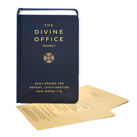 The Divine Office Volume I Daily Prayer for Advent, Christmastide and Weeks 1-9