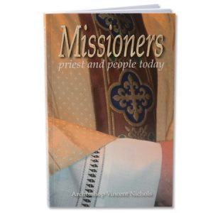 Missioners: Priest & People Today