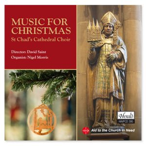 Music for Christmas St Chad's Cathedral Choir Music for Christmas St Chad's Cathedral Choir